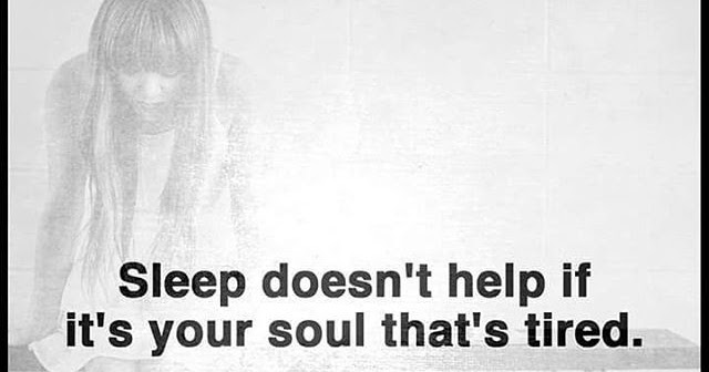 sleep-doesnt-help-if-your-soul-thats-tired